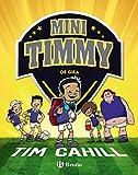 Mini Timmy - De gira (Castellano - A PARTIR DE 6 AÃ'OS - PERSONAJES Y SERIES - Mini Timmy)