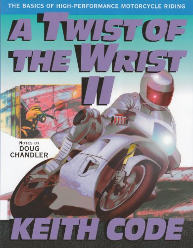 A Twist of the Wrist II: The Basics of High-Performance Motorcycle Riding (English Edition)