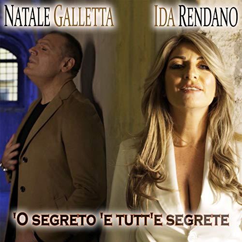 'O segreto 'e tutt'e segrete (feat. Natale Galletta)