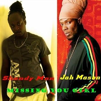 Missing You Girl (feat. Jah Mason)