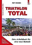 TRIATHLON TOTAL - Dein Arbeitsbuch für eine neue Bestzeit