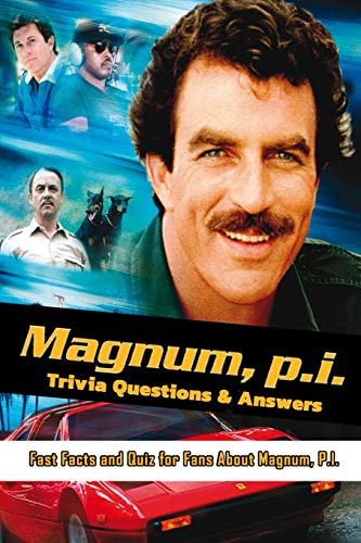 Magnum P.I. Trivia Questions & Answers: Fast Facts and Quiz for Fans About Magnum, P.I.: Magnum, P.I. Memories Are Forever