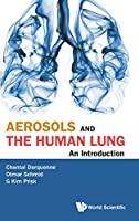 Aerosols and the Human Lung: An Introduction