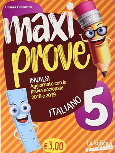Maxi prove INVALSI. Italiano. Per la Scuola elementare (Vol. 5)