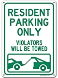 """Resident Parking Only Violators Will Be Towed Sign, 10"""" x 14"""" Industrial Grade Aluminum, Easy Mounting, Rust-Free/Fade Resistance, Indoor/Outdoor, USA Made by MY SIGN CENTER"""