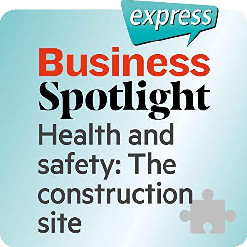 『Business Spotlight express - Bereiche: Wortschatz-Training Business-Englisch - Die Baustelle』のカバーアート