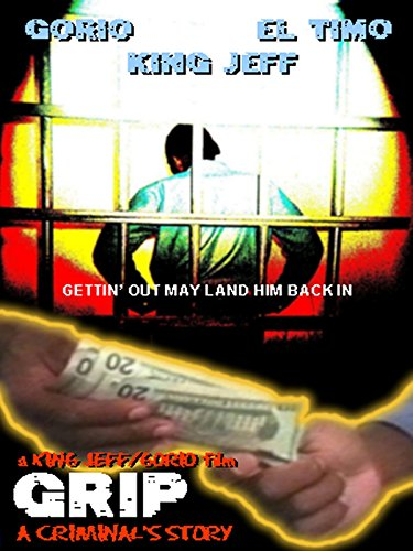 Grip:A Criminal#039s Story