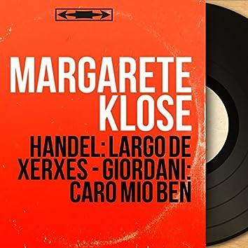 Handel: Largo de Xerxès - Giordani: Caro mio ben (Mono Version)