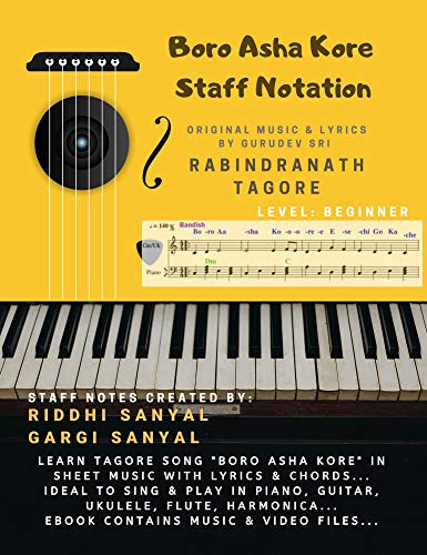 Boro Asha Kore – Staff Notation: Learn the Tagore Song 'Boro Asha Kore' in Sheet Music with Lyrics & Chords. Ideal to sing & play in Piano, Guitar, Ukulele, Flute, Harmonica …
