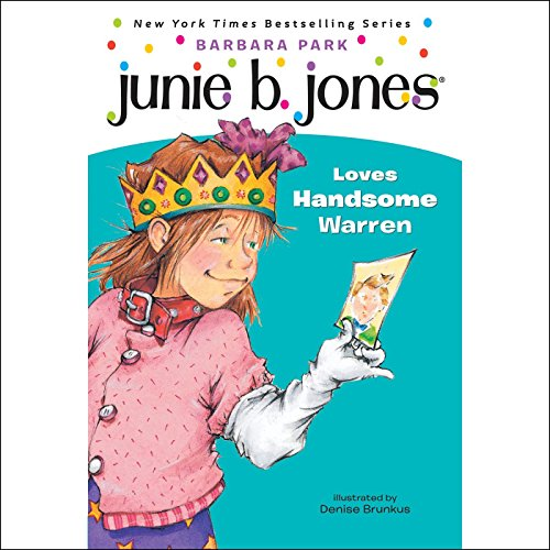 Junie B. Jones Loves Handsome Warren audiobook cover art