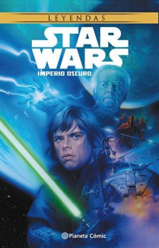 Star Wars Imperio oscuro (Nueva edición) (Star Wars: Cómics Leyendas)