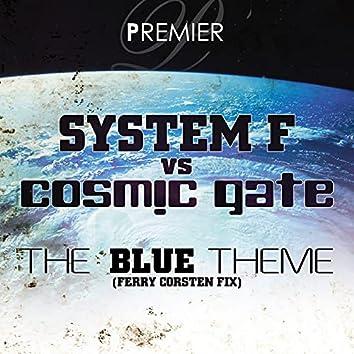 The Blue Theme (Ferry Corsten Fix)