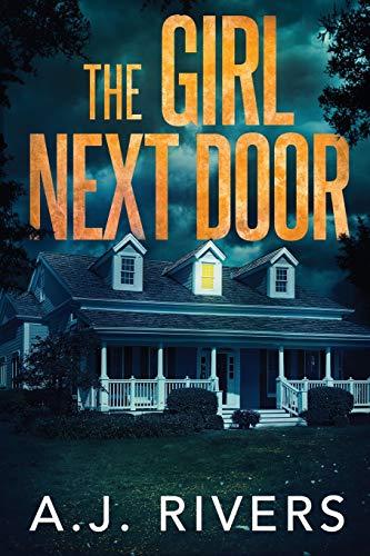 The Girl Next Door (Emma Griffin™ FBI Mystery)