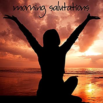 Morning Salutation