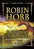 Il rifugio del drago: Vol. 2