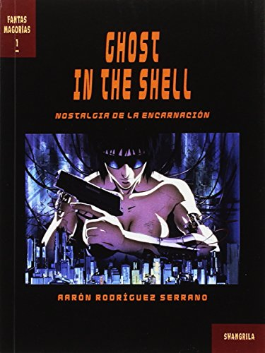Ghost in the Shell (Fantasmagorías)