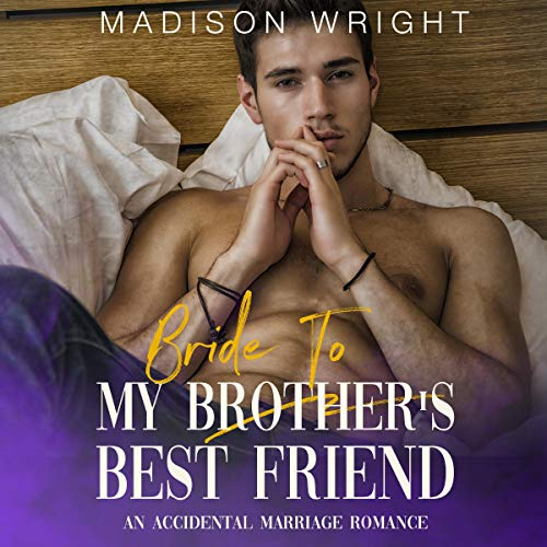 Bride to My Brother's Best Friend cover art