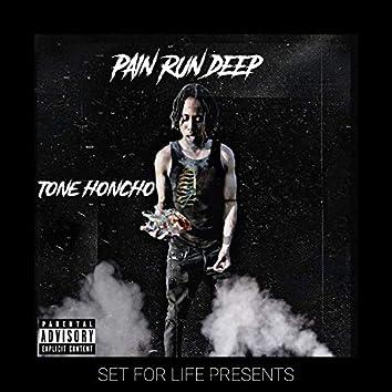 Pain Run Deep