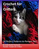 Crochet for Critters: 30 Perfect Patterns to Pamper Pets