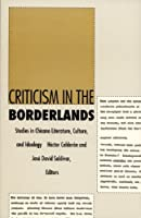 Criticism in the Borderlands: Studies in Chicano Literature, Culture, and Ideology (Post-Contemporary Interventions) by Unknown(1991-05-30)