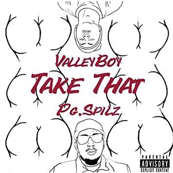 Take That (feat. ValleyBoy)