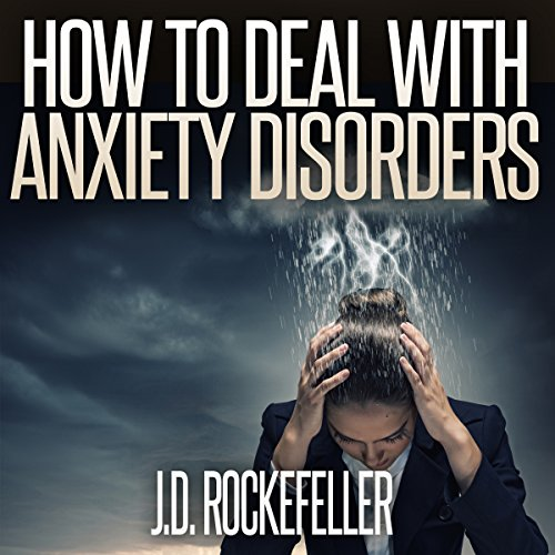 How to Deal with Anxiety Disorders audiobook cover art