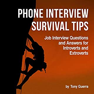 Phone Interview Survival: Quick Tips for Introverts and Extroverts audiobook cover art