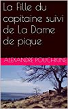La Fille du capitaine suivi de La Dame de pique - Format Kindle - 1,96 €