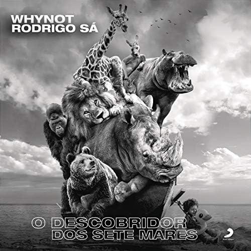 WhyNot Music & Rodrigo Sá