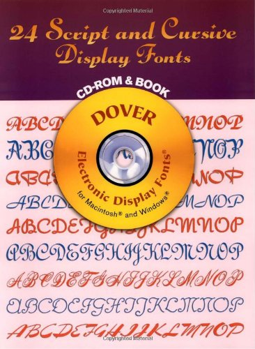 24 Script and Cursive Display Fonts CD-ROM and Book (Dover Electronic Series)