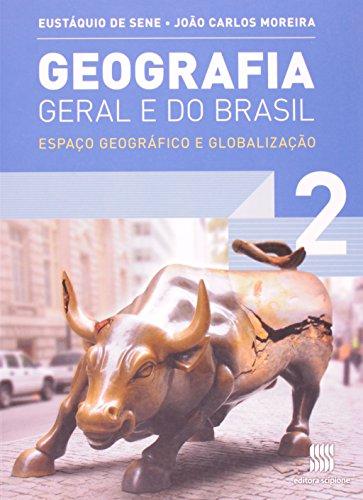 Geografia geral e do Brasil - 2º Ano: Espaço geográfico e globalização