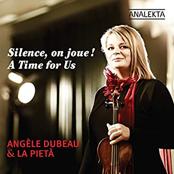 A Time for Us (Silence, on joue!)