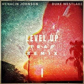 Level Up (Trap Remix)
