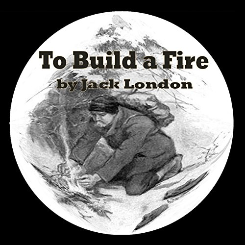 To Build a Fire audiobook cover art