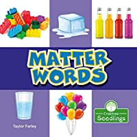Matter Words (My First Science Words)