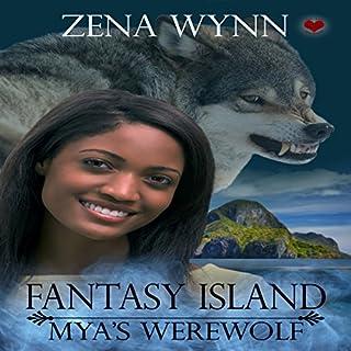 Fantasy Island: Mya's Werewolf audiobook cover art