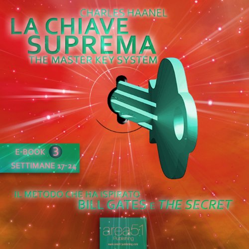 La Chiave Suprema 3 [The Master Key System vol.3] audiobook cover art