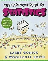 Cartoon Guide to Statistics (Cartoon Guide Series)