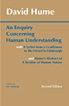 An Enquiry Concerning Human Understanding: with Hume's Abstract of A Treatise of Human Nature and A Letter from a Gentleman to His Friend in Edinburgh (Hackett Classics)