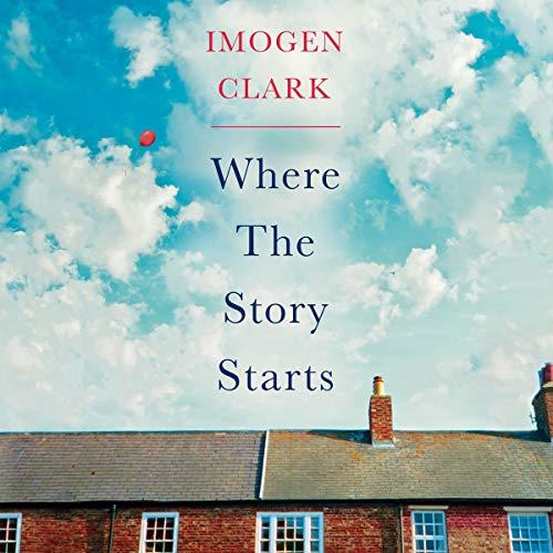 Where the Story Starts                   De :                                                                                                                                 Imogen Clark                               Lu par :                                                                                                                                 Elizabeth Knowelden                      Durée : 10 h et 17 min     Pas de notations     Global 0,0