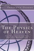 The Physics of Heaven: The Theology of the New Apostolic Reformation