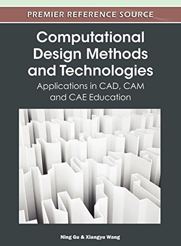 Compare Textbook Prices for Computational Design Methods and Technologies: Applications in CAD, CAM and CAE Education 1 Edition ISBN 9781613501801 by Ning Gu,Ning Gu,Xiangyu Wang