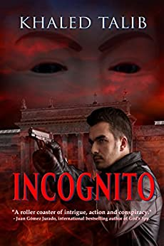 Incognito by [Khaled Talib]