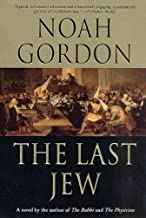 The Last JewTHE LAST JEW by Gordon, Noah (Author) on Aug-15-1992 Paperback