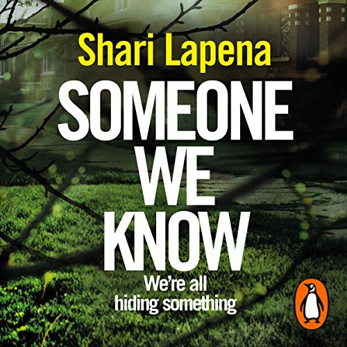 Someone We Know Audiobook By Shari Lapena cover art