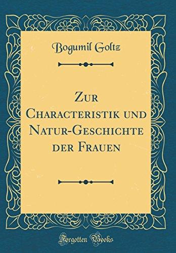 Zur Characteristik und Natur-Geschichte der Frauen (Classic Reprint)