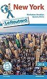 Guide du Routard New York 2018 - Manatthan, Brooklyn, Queens, Bronx