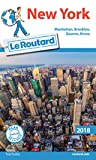 Guide du Routard New York 2018 - Manatthan, Brooklyn, Queens, Bronx
