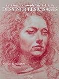 Le Guide Complet de l'Artiste pour dessiner les visages