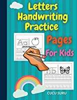 Letters Handwriting Practice Pages For Kids: Trace The Letters and Write Your Own on The Remaining Line